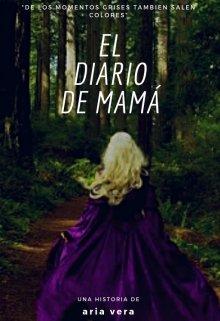 """Libro. """"el diario de mamá"""" Leer online"""