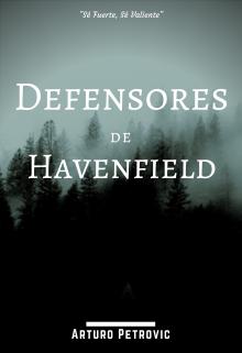 "Libro. ""Defensores de Havenfield"" Leer online"