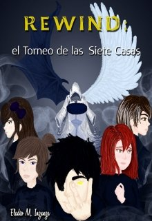 """Libro. """"Rewind: el Torneo de las Siete Casas"""" Leer online"""
