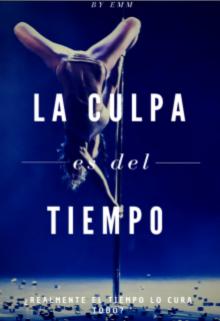 """Libro. """"La Culpa es del Tiempo"""" Leer online"""
