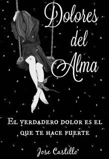 """Libro. """"Dolores del alma"""" Leer online"""
