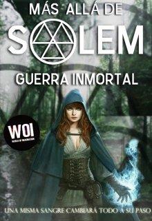 """Libro. """"Mas allá de Salem: Guerra Inmortal"""" Leer online"""