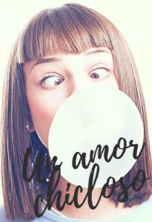 """Libro. """"Un amor chicloso"""" Leer online"""