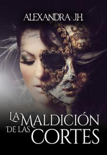 """Libro. """"La Maldición de las Cortes (the Courts #1)"""" Leer online"""