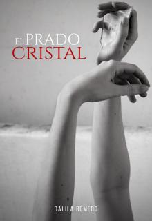 """Libro. """"El Prado Cristal"""" Leer online"""