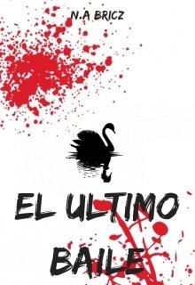"""Libro. """"El Ultimo Baile"""" Leer online"""