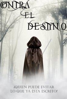 """Libro. """"Contra el destino"""" Leer online"""