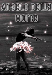 """Книга. """"Angelo Della Morte"""" читать онлайн"""