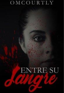 """Libro. """"Entre su sangre"""" Leer online"""