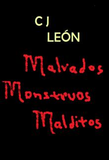 """Libro. """"Malvados Monstruos Malditos"""" Leer online"""
