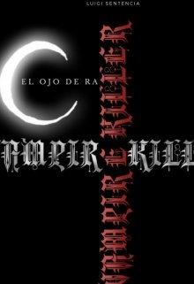 """Libro. """"Vampire Killer: El Ojo de Ra"""" Leer online"""