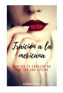 """Libro. """"Traición a la mexicana"""" Leer online"""