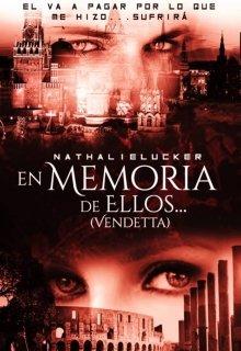 """Libro. """"En Memoria de Ellos... (vendetta)"""" Leer online"""