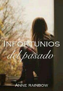 """Libro. """"Infortunios del Pasado"""" Leer online"""