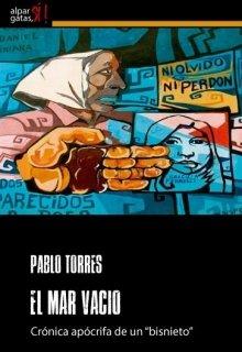"""Libro. """"El Mar Vacío: crónica apócrifa de un """"bisnieto"""""""" Leer online"""