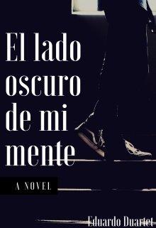 """Libro. """"El Lado Oscuro de mi Mente"""" Leer online"""
