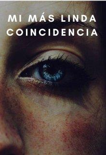 """Libro. """"Mi Más Linda Coincidencia"""" Leer online"""