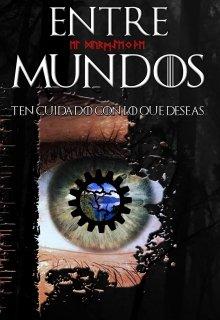 """Libro. """"Entre Mundos"""" Leer online"""