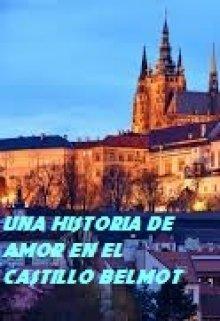 """Libro. """"Una Historia De Amor En El Castillo Belmot"""" Leer online"""