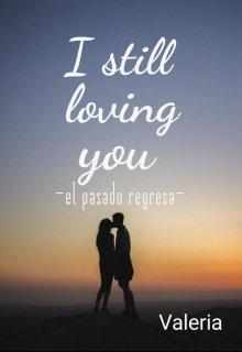 """Libro. """"I still loving you """" Leer online"""