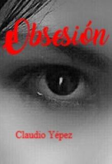 """Libro. """"Obsesión"""" Leer online"""