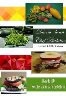 """Libro. """"Diario de un Chef diabético"""" Leer online"""