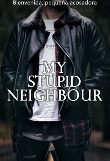 "Libro. ""My stupid neighbour"" Leer online"