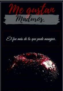 """Libro. """"Me Gustan Maduros"""" Leer online"""