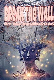 "Книга. ""Break the Wall"" читать онлайн"