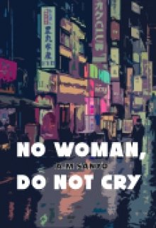 "Libro. ""No woman, do not cry."" Leer online"
