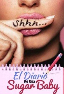 """Libro. """"El diario de una Sugar Baby ©"""" Leer online"""