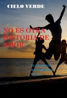 """Libro. """"No es otra historia de amor"""" Leer online"""
