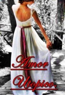 "Libro. ""Amor utópico"" Leer online"
