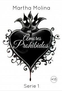 "Libro. ""Amores Prohibidos - Serie 1"" Leer online"