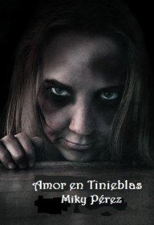 """Libro. """"Amor en Tinieblas"""" Leer online"""