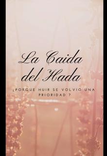 """Libro. """"La Caída del Hada """" Leer online"""