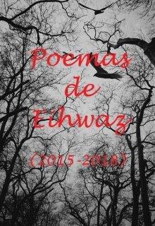 "Libro. ""Poemas de Eihwaz (2015 - 2018)"" Leer online"