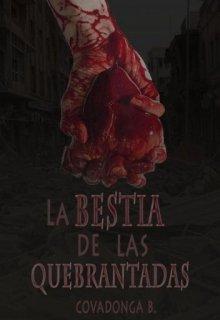 """Libro. """"La bestia de las quebrantadas"""" Leer online"""
