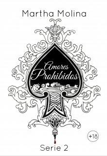 "Libro. ""Amores Prohibidos - Serie 2"" Leer online"