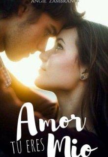 "Libro. ""Amor Tu Eres Mio |saga Amores|"" Leer online"