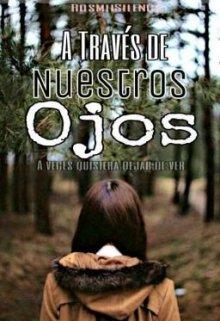 """Libro. """"A través de Nuestros Ojos ©"""" Leer online"""