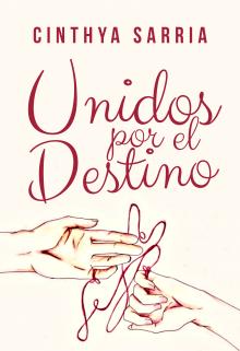 """Libro. """"Unidos Por El Destino"""" Leer online"""