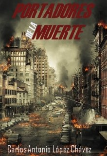 """Libro. """"Portadores De La Muerte"""" Leer online"""