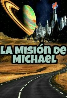 """Libro. """"La Misión de Michael"""" Leer online"""