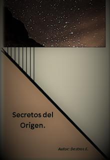 "Libro. ""Secretos del Origen"" Leer online"