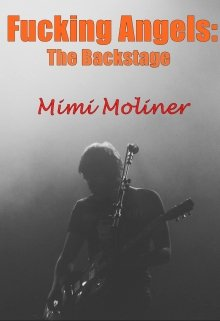 "Libro. ""Fucking Angels: The Backstage +18 (saga M.O.T.P #3)"" Leer online"