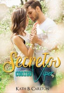 """Libro. """"Secretos: Código Viper"""" Leer online"""