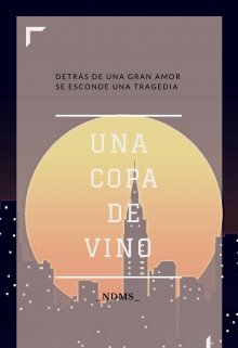 """Libro. """"Una Copa de Vino """" Leer online"""