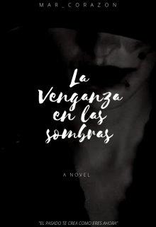 """Libro. """"La Venganza en las Sombras"""" Leer online"""