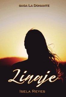 """Libro. """"Linaje *disponibles primeros capítulos*"""" Leer online"""